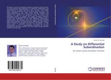 Bookcover of A Study on Differential Subordination