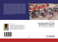 Bookcover of Fundamentals of Fish Marketing in Nigeria