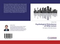 Bookcover of Psychological Disturbance of Willy Loman
