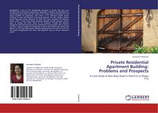 Bookcover of Private Residential Apartment Building: Problems and Prospects