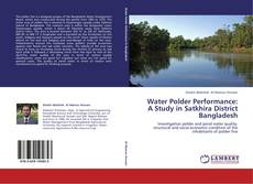 Couverture de Water Polder Performance: A Study in Satkhira District Bangladesh
