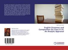 Copertina di English Grammar and Composition for Class 9-10: An Analytic Appraisal