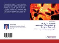 Buchcover von Study of Bacterial Population Interactions: A Systems Approach
