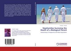 Portada del libro de Stepfamilies Surviving the Death of a Biological Parent