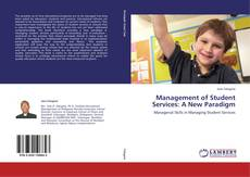 Bookcover of Management of Student Services: A New Paradigm