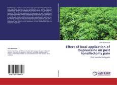 Borítókép a  Effect of local application of bupivacaine on post tonsillectomy pain - hoz