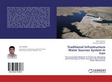 Buchcover von Traditional Infrastructure Water Sources System in Iran