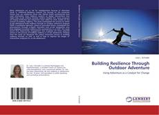 Buchcover von Building Resilience Through Outdoor Adventure