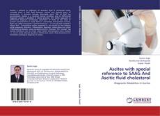 Portada del libro de Ascites with special reference to SAAG And Ascitic fluid cholesterol