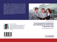 Borítókép a  Crm,Consumer Protection and Working of Consumer Protection Act - hoz