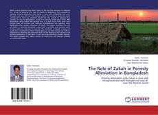 Bookcover of The Role of Zakah in Poverty Alleviation in Bangladesh
