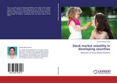 Bookcover of Stock market volatility in developing countries