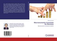 Bookcover of Macroeconomic Essentials for Business