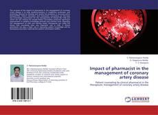 Impact of pharmacist in the management of coronary artery disease kitap kapağı