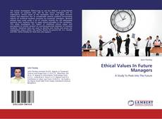 Bookcover of Ethical Values In Future Managers