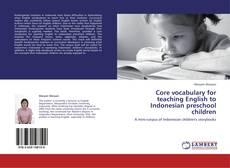 Copertina di Core vocabulary for teaching English to Indonesian preschool children