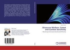 Обложка Discourse Markers: Cotext and Context Sensitivity
