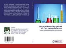 Physicochemical Properties of Conducting Polymers的封面