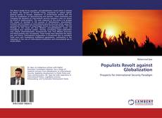 Bookcover of Populists Revolt against Globalization