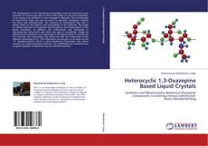 Bookcover of Heterocyclic 1,3-Oxazepine Based Liquid Crystals