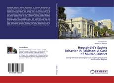 Bookcover of Household's Saving Behavior in Pakistan: A Case of Multan District
