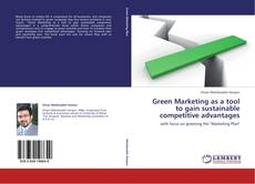 Bookcover of Green Marketing as a tool to gain sustainable competitive advantages