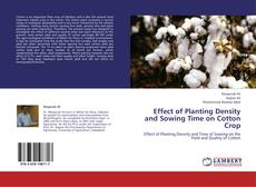 Bookcover of Effect of Planting Density and Sowing Time on  Cotton Crop