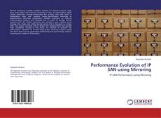 Bookcover of Performance Evolution of IP SAN using Mirroring