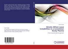 Bookcover of Kinetic Alfven wave instabilities in a Lorentzian Dusty Plasma
