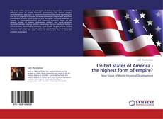 Couverture de United States of America - the highest form of empire?