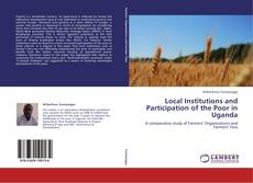 Bookcover of Local Institutions and Participation of the Poor in Uganda