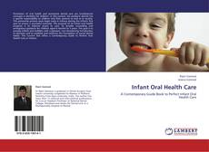 Bookcover of Infant Oral Health Care