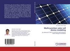 Bookcover of Multi-junction solar cell device modeling