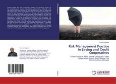 Bookcover of Risk Management Practice in Saving and Credit Cooperatives