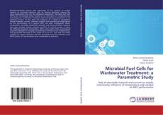 Buchcover von Microbial Fuel Cells for Wastewater Treatment: a Parametric Study