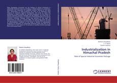 Bookcover of Industrialization in Himachal Pradesh