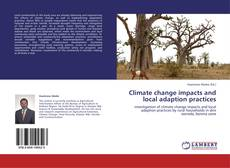 Bookcover of Climate change impacts and local adaption practices