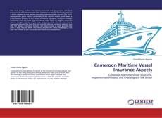 Bookcover of Cameroon Maritime Vessel Insurance Aspects