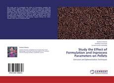 Borítókép a  Study the Effect of Formulation and Inprocess Parameters on Pellets - hoz