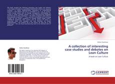 Обложка A collection of interesting case studies and debates  on Lean Culture