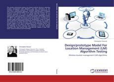 Buchcover von Design/prototype Model For Location Management (LM) Algorithm Testing