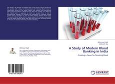 A Study of Modern Blood Banking in India的封面