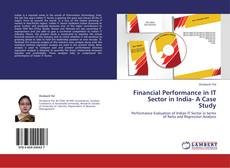 Buchcover von Financial Performance in IT Sector in India- A Case Study