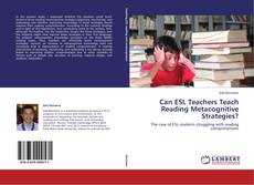 Capa do livro de Can ESL Teachers Teach Reading Metacognitive Strategies?