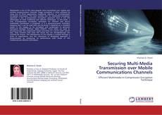 Buchcover von Securing Multi-Media Transmission over Mobile Communications Channels