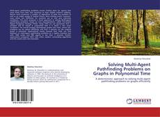 Bookcover of Solving Multi-Agent Pathfinding Problems on Graphs in Polynomial Time