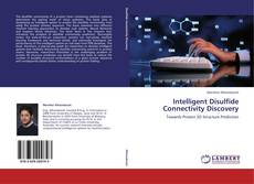 Bookcover of Intelligent Disulfide Connectivity Discovery
