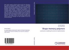 Bookcover of Shape memory polymers