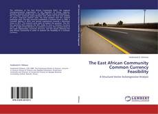 Bookcover of The East African Community Common Currency Feasibility