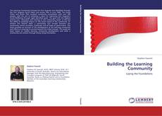 Bookcover of Building the Learning Community